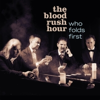 Blood Rush Hour - Who Folds First